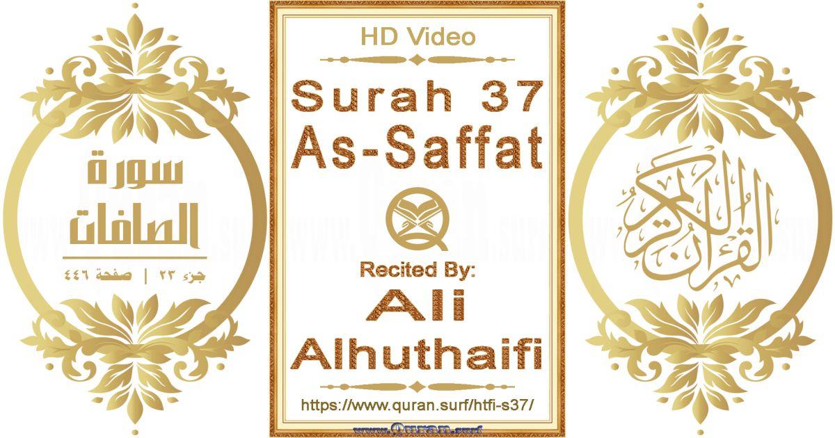 Surah 037 As-Saffat    Reciting by Ali Alhuthaifi